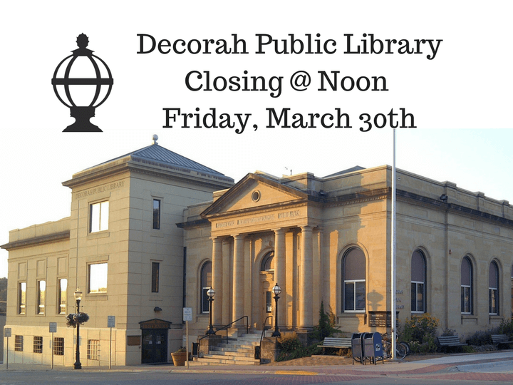 image of library, closing early at noon march 30th