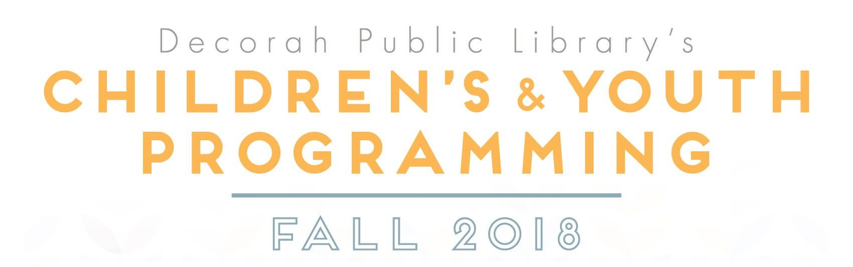 Fall Children's and Youth Programming 2018