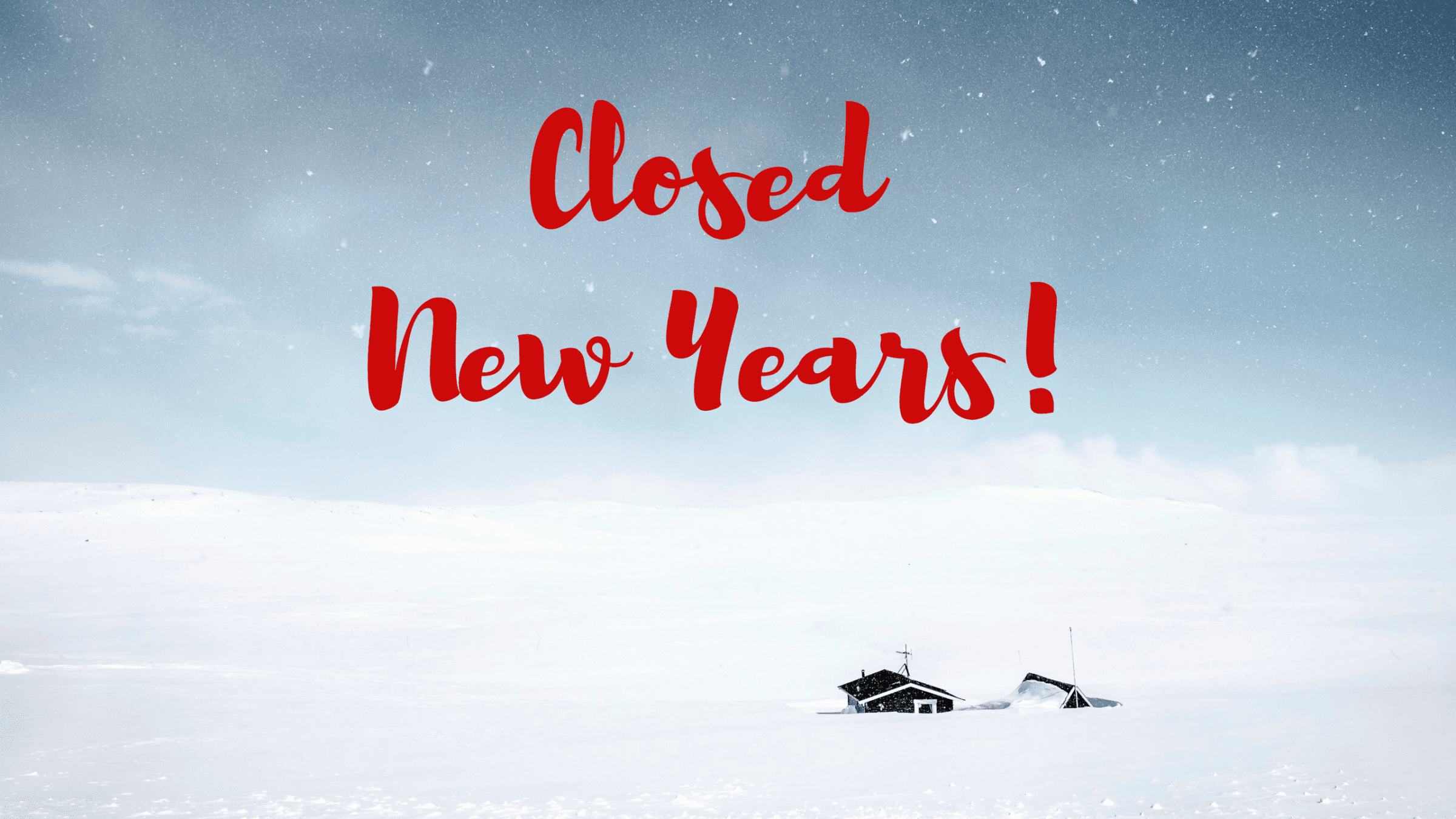 Closed New Years Eve