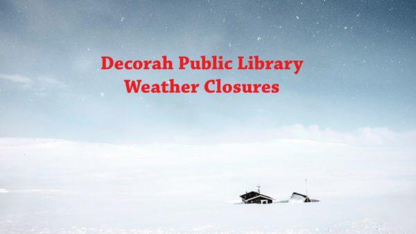 Decorah Public Library Weather Closures