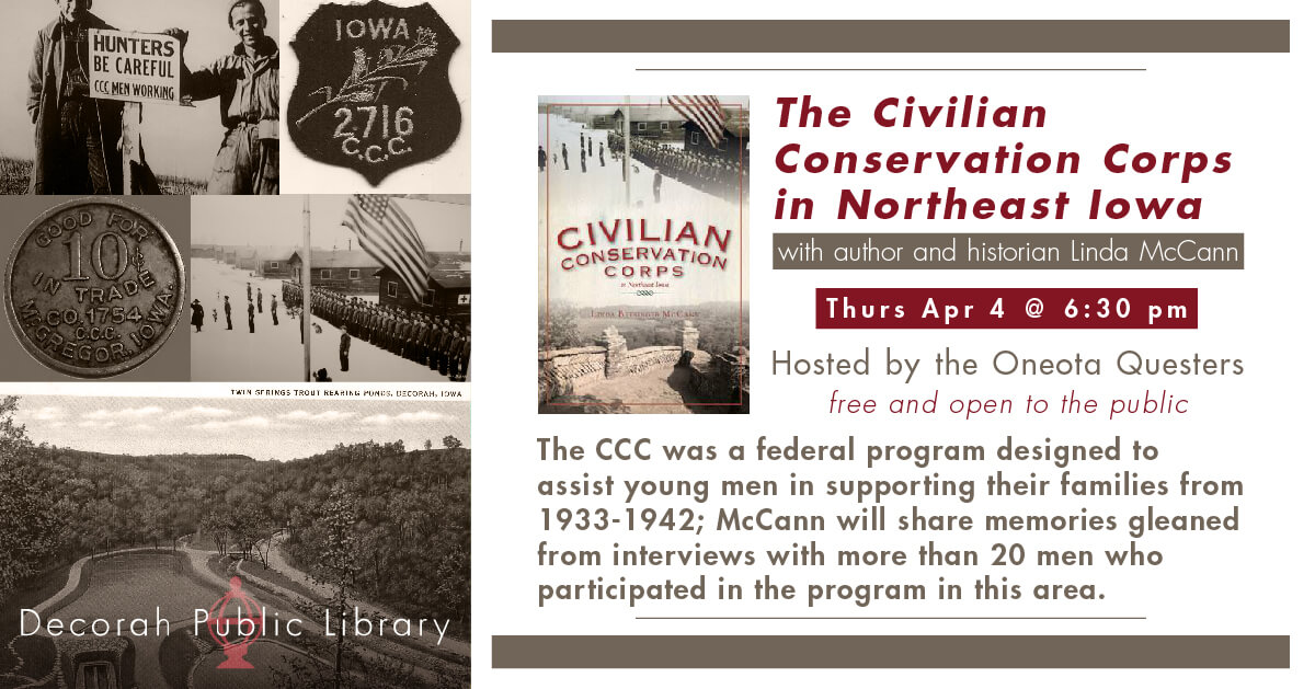 The Civilian Conservation Corps in Northeast Iowa April 4 Program