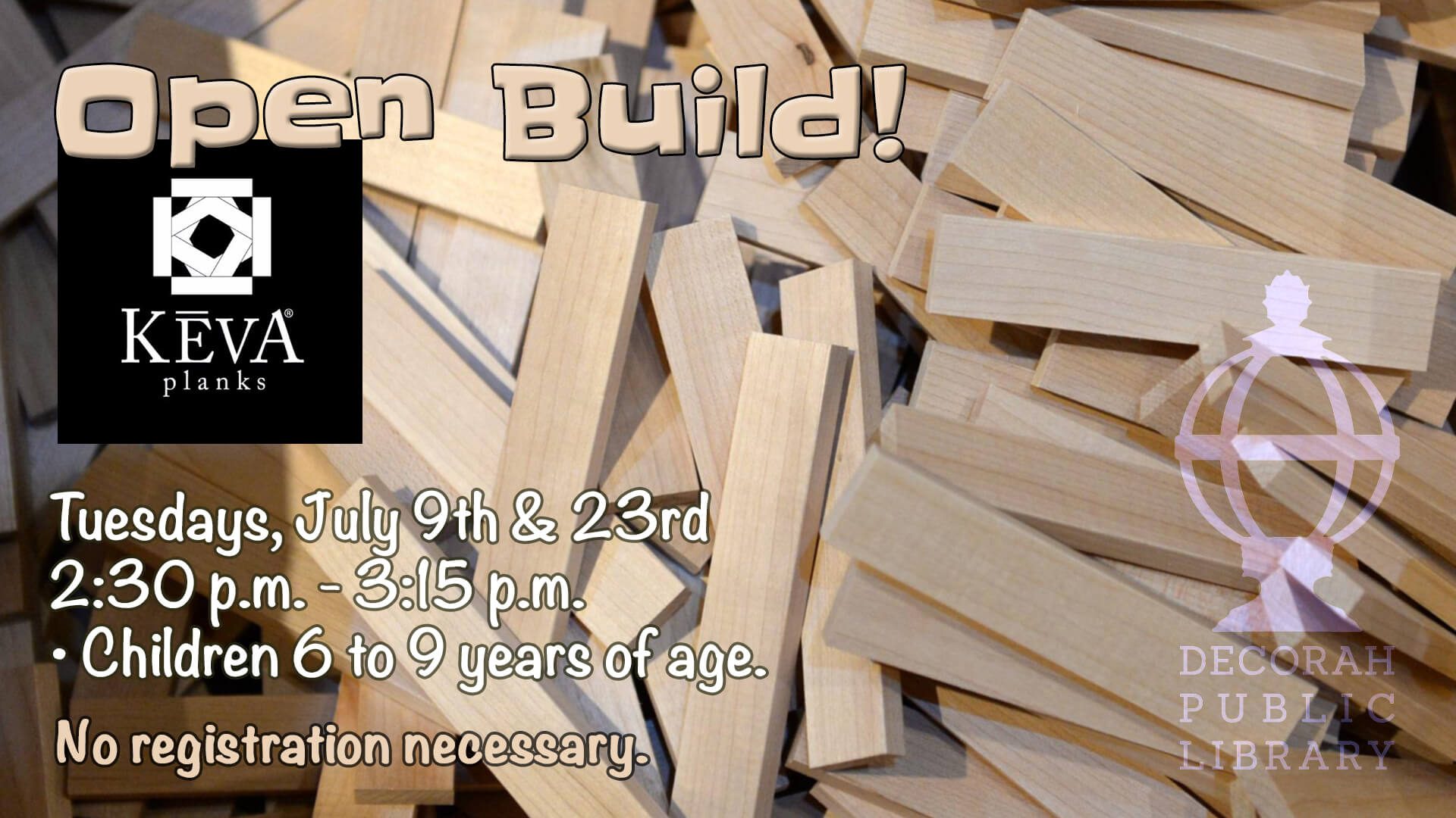 Open Build July 9th and 23rd