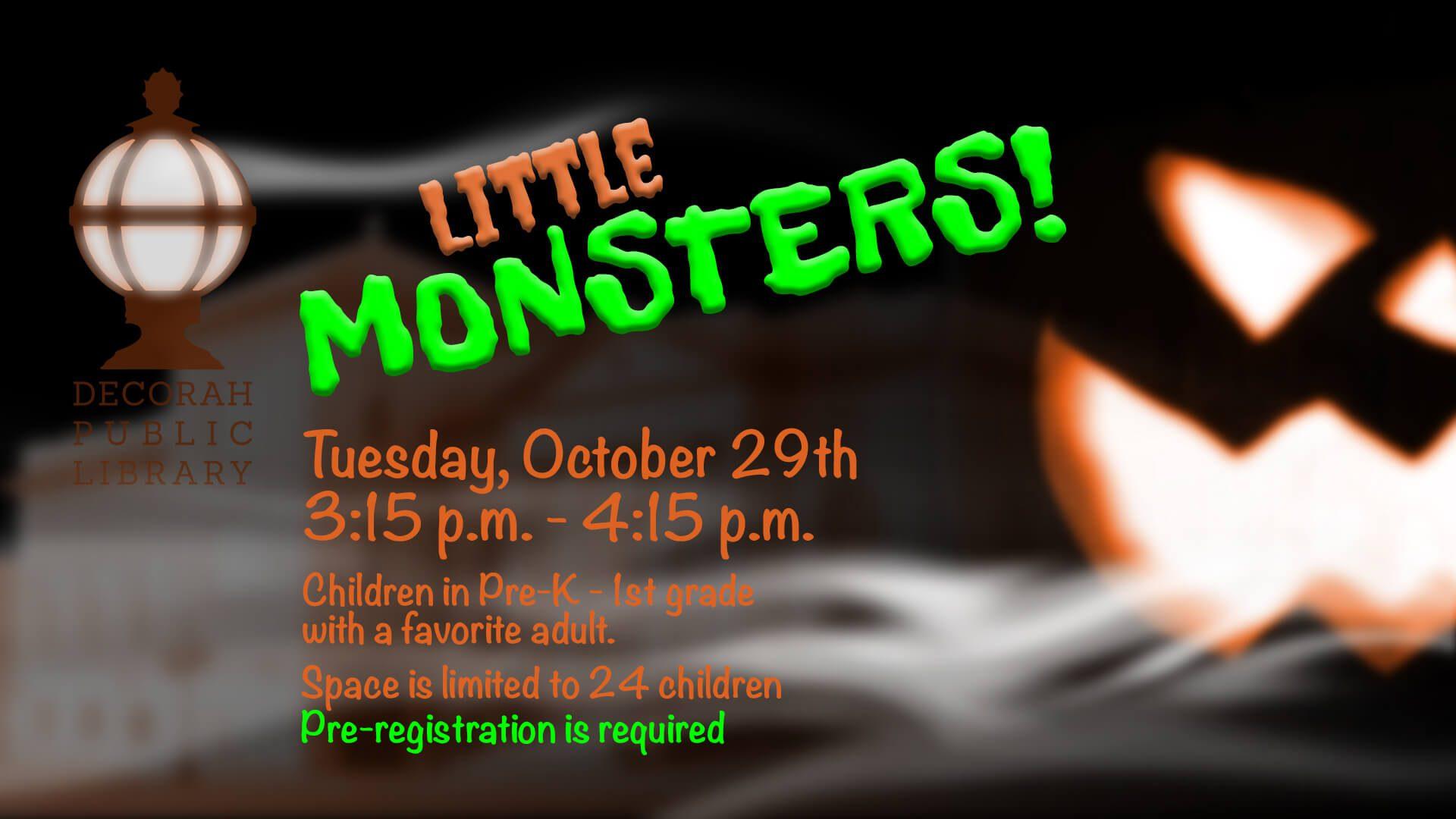 Little Monsters Oct 29