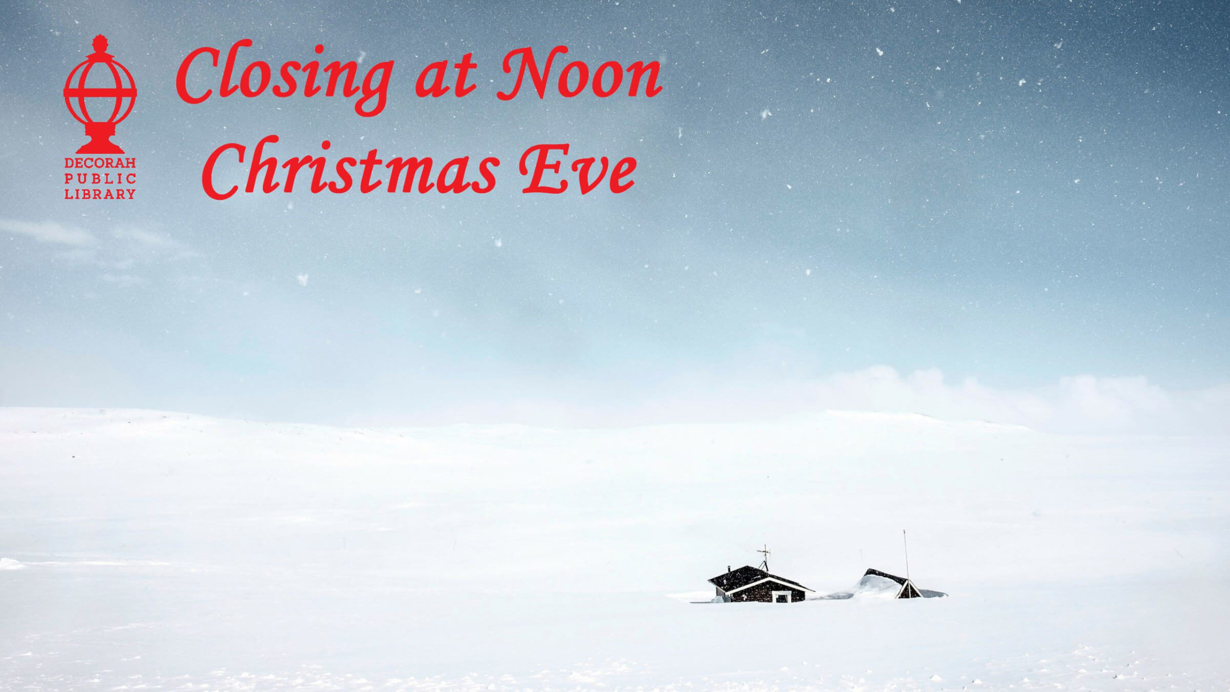 Closing at Noon Christmas Eve
