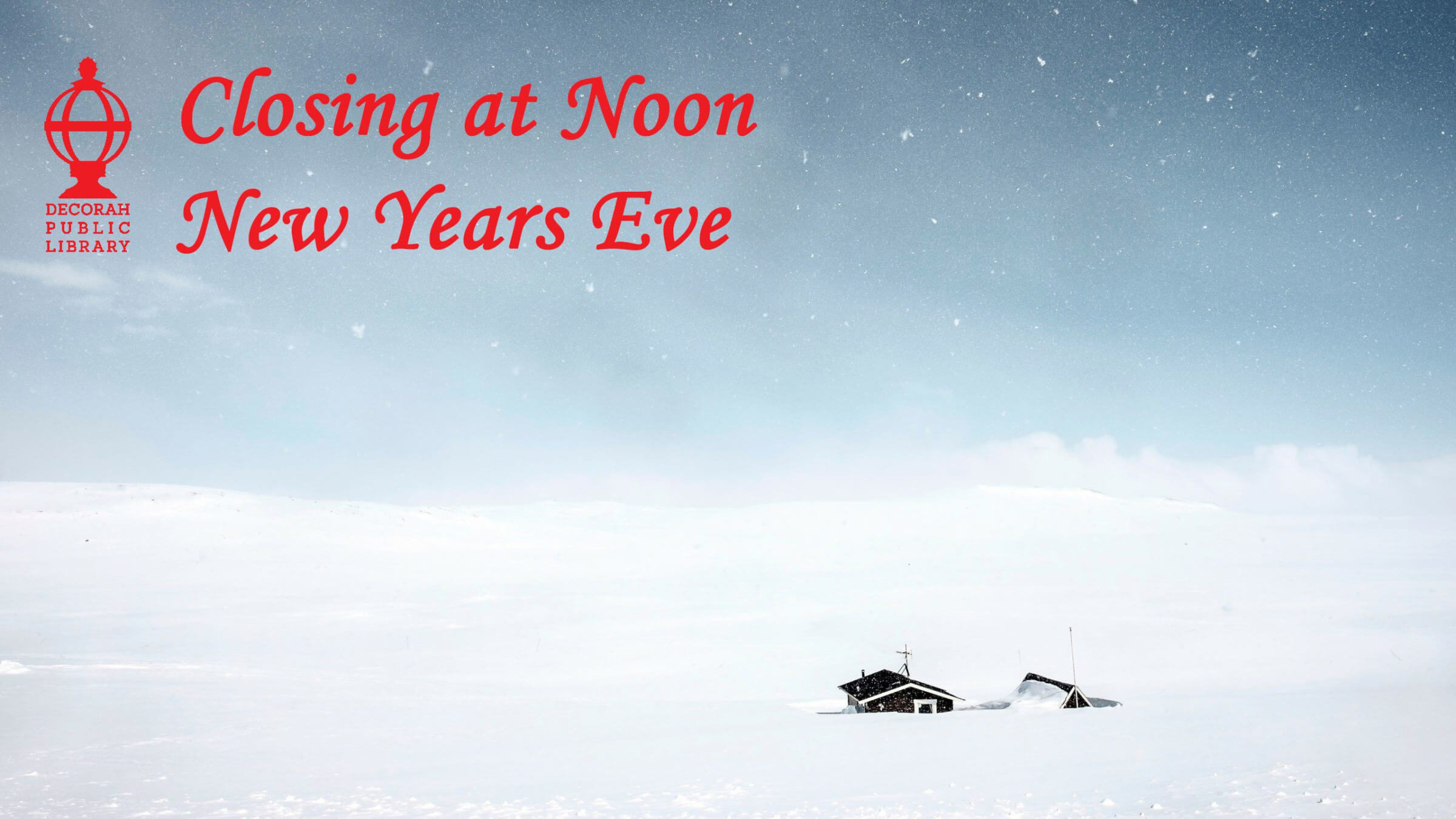 Closing at Noon New Years Eve