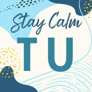 Stay Calm Tuesday