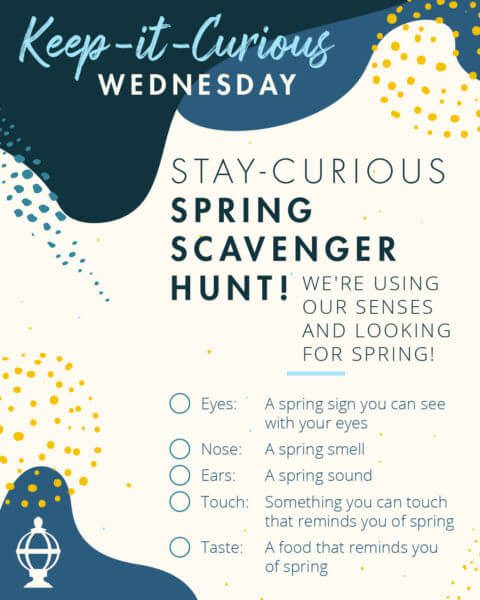 Stay Curious Wednesday Spring Scavenger Hunt