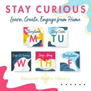 Stay Curious: Learn, Create, Engage from Home