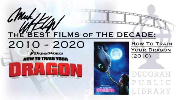 The Best Films of the The Decade: How to Train Your Dragon
