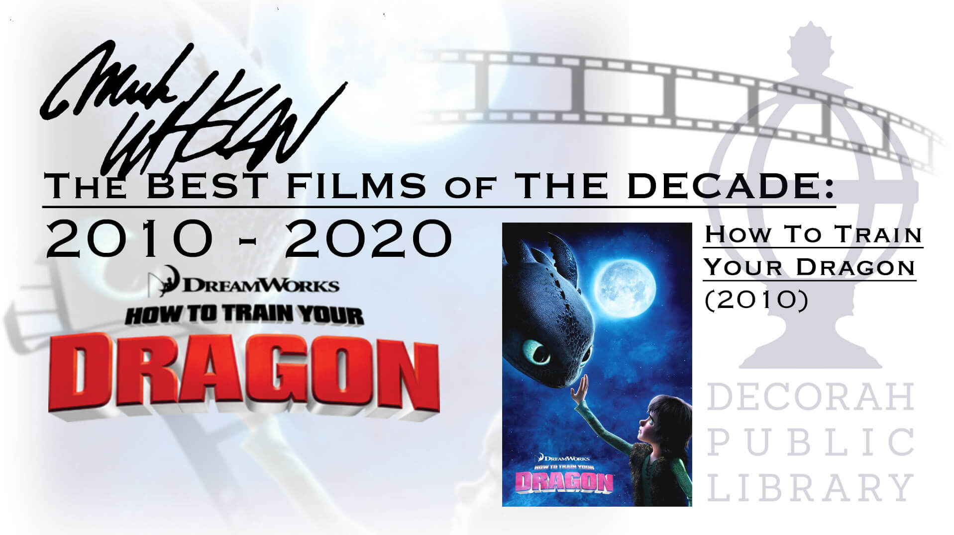 The Best Films Of The The Decade How To Train Your Dragon Decorah Public Library