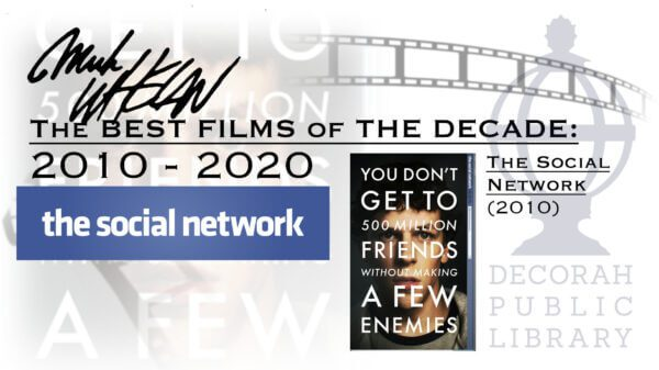 The Best Films of the The Decade: The Social Network
