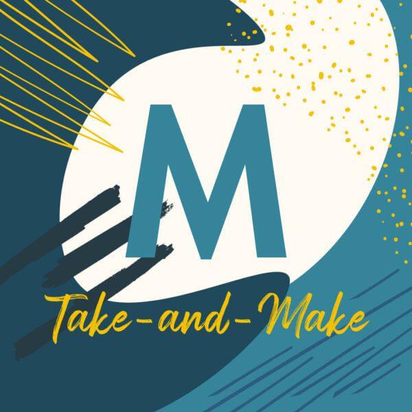 Take and Make Mondays
