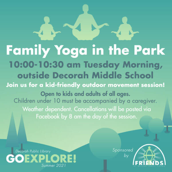Family Yoga in the Park Tuesdays June and July 2021 10 am to 10:30 am