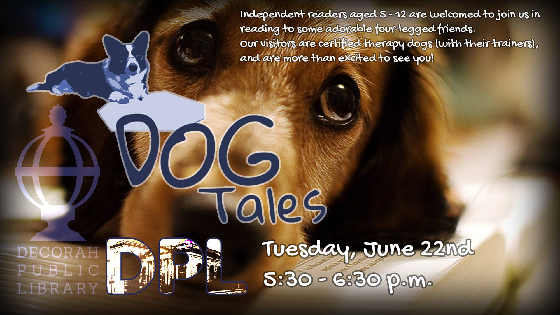 Dog Tales- Tuesday, June 22nd 5:30 - 6:30 PM