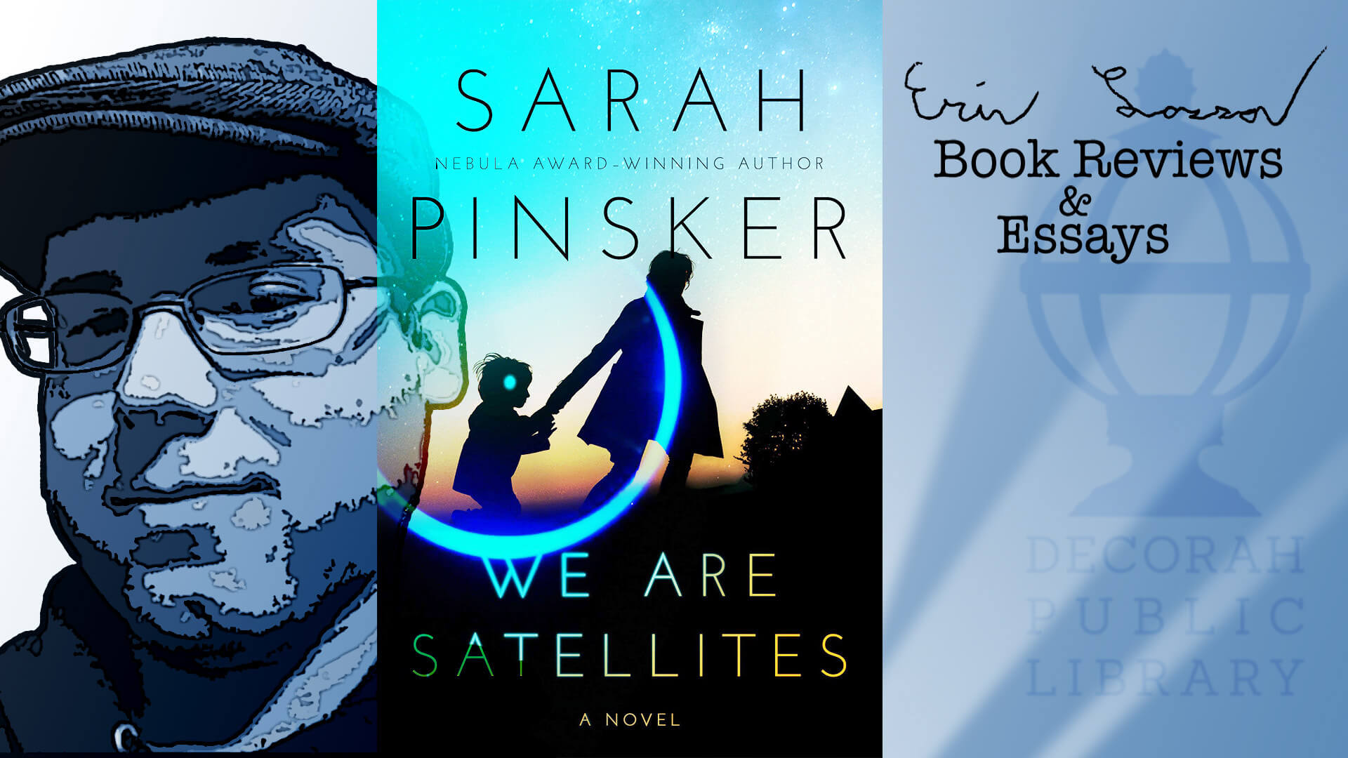 """We Are Satellites"" by Sarah Pinsker"