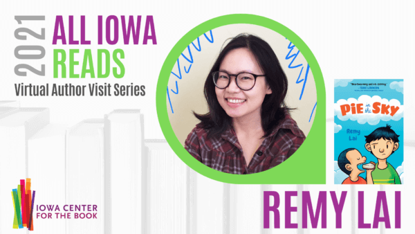 Kids All Iowa Reads Author Visit: Remy Lai