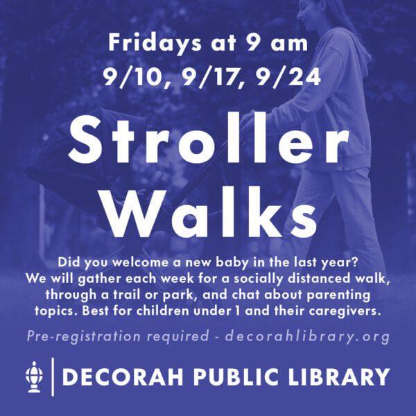 Decorative image for Stroller Walks Friday 9/10, 9/17, 9/24 9:00 am