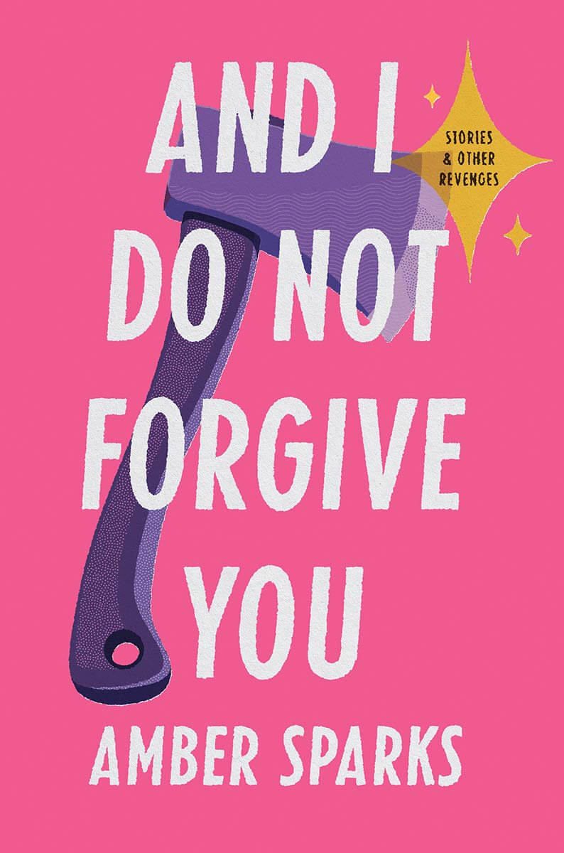 And I Do Not Forgive You book cover image