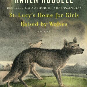 St. Lucy's Home for Girls Raised by Wolves book cover image