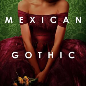 Mexican Gothic book cover image