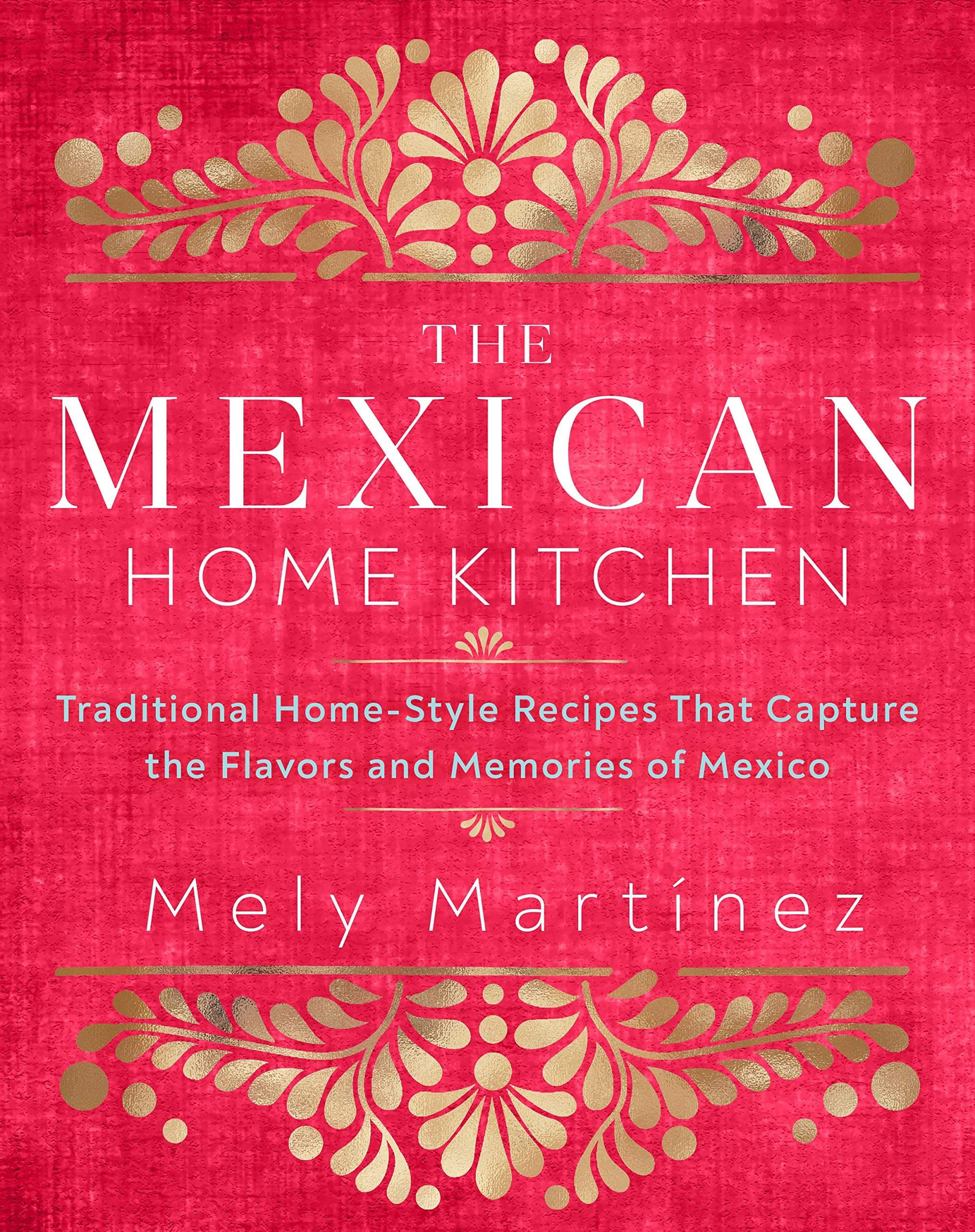 The Mexican Home Kitchen book cover image